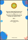 Myanmar Integrated Biological and Behavioural Surveillance Survey and Population Size Estimates among Female Sex Workers (FSW) 2015